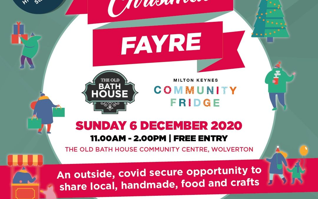 Covid Secure Christmas Fayre and other Good News!